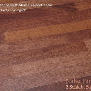 2-Schicht Stabparkett Merbau select-natur - geschliffen, natur geölt - NaBo Parkett Leipzig