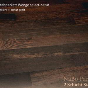 2-Schicht Stabparkett Wenge select-natur - geschliffen, geölt - NaBo Parkett Leipzig