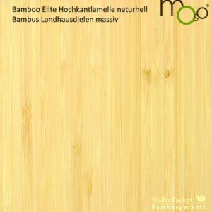Bambus Landhausdielen massiv Hochkantlamelle naturhell – Moso Elite - geschliffen lackiert - NaBo Parkett Bambusboden Leipzig