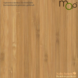 Bambus 3-Schicht Klick Fertigparkett Hochkantlamelle gedämpft – Moso topbamboo - gebürstet, lackiert - NaBo Parkett Bambusboden Leipzig